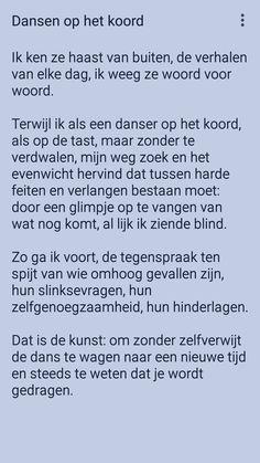 De dans te wagen naar een nieuwe tijd en steeds te weten dat je wordt gedragen. Uit #gedicht Dansen op het koord van Rikkert Zuiderveld.