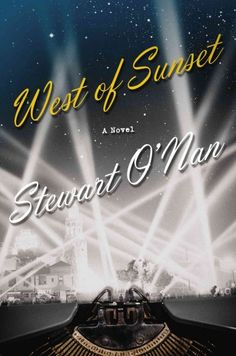 "A ""rich, sometimes heartbreaking"" (Dennis Lehane) novel of F. Scott Fitzgerald's last years in Hollywood."