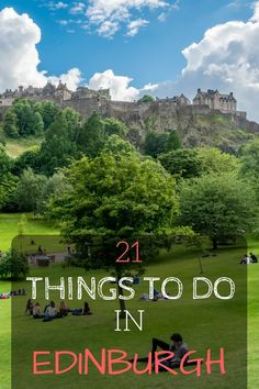 21 Things to Do in Edinburgh, Scotland. Covers all the highlights and how-to's for a first time visitor to Edinburgh!