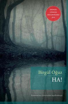 Birgül Oğuz HA!, Nagroda Literacka Unii Europejskiej 2014