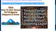 All-About Crafting T7 Tensus PvP Weapons and Armor Guide in Tera Online