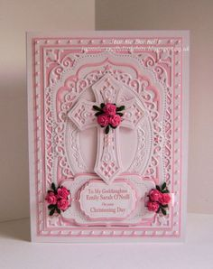 Another Christening Card using Spellbinders Elegant Labels Four and Labels Four, updated version this time in Pink with Spellbinders Floral Ovals and Crosses Two. Cute little Pink Roses from Wild Orchid Crafts and loads of little Pink Pearls - Little Green leaves are a EK Success Punch.: