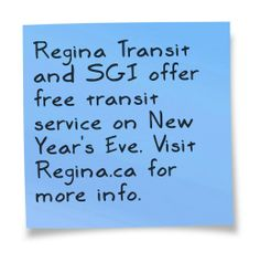 Regina Transit and SGI are partnering to offer free transit and paratransit service for residents on New Year's Eve with the 26th annual Ding in the New Year. The free bus service will run from 7 p.m. on December 31 to 2:15 a.m. on January 1. For more information visit www.Regina.ca. #yqr #cityofregina #regina