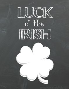 Luck o' The Irish Printable free to download!