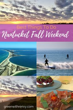 Fall might just be the best season on the island of Nantucket. Sunsets, surf and seasonal food are at their peak. | The best things to do on a fall New England road trip to Nantucket. | What to do on Nantucket | Where to go Nantucket | Massachusetts | USA | East Coast Island Getaway | Fall in New England