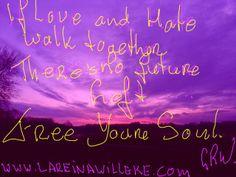 Als liefde en haat samen lopen. Is er geen toekomst meer. Bevrijd je Ziel