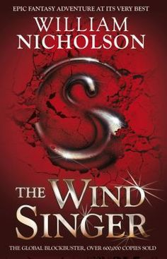 Fantasy books for children don't get more spectacular than The Wind Singer. Since first publication, William Nicholson's Wind on Fire trilogy has been translated into over 25 languages and won prizes including the Blue Peter Book Award and Smarties Prize Gold Award.