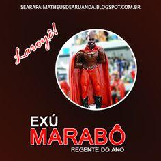 Exú Marabô - Laroyê!