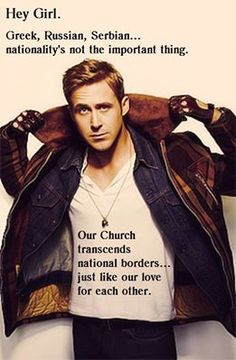 .If it takes Ryan Gosling to restore unity to the Church, to the Body of Christ, then so be it.  And be it RIGHT NOW