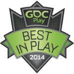 We won GDC's 'Best in Play' award for GDC Play 2014! Organizers from GDC and editors from Gamasutra picked 8 out of over 50 developers to be featured!