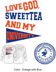 Love God, Sweet Tea and My University (Blue/Orange)