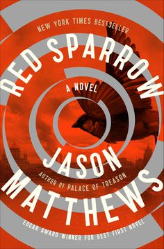 Amazon.com: Red Sparrow: A Novel eBook: Jason Matthews: Books
