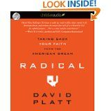 Radical by David Platt.  One of the most challenging books I've ever read.  Made me want to do more for the cause of Christ.