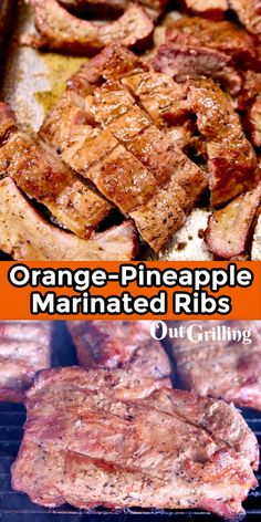 Orange Pineapple Marinated Ribs are a flavorful and delicious baby back ribs recipe for weekend cookouts and summer barbecues. A tangy marinade to tenderize and the glaze adds delicious flavor to the pork ribs. Rib Recipes, Best Apple Recipes, Orange Recipes, Grilling Recipes, Great Recipes, Pork Ribs, Ribs On Grill, Cookout Menu, Backyard Cookout