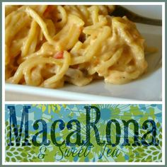MacaRona and Sweet Tea: Cheesy Chicken Spaghetti