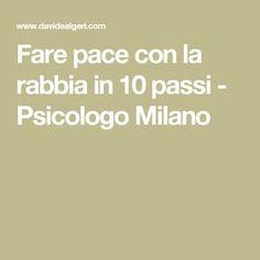 Fare pace con la rabbia in 10 passi - Psicologo Milano