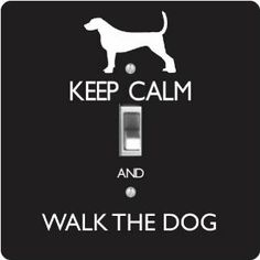 """Rikki KnightTM Keep Calm and Walk the Dog - Black Color - Single Toggle Light Switch Cover by Rikki Knight. $13.99. The Keep Calm and Walk the Dog - Black Color single toggle light switch cover is made of commercial vibrant quality masonite Hardboard that is cut into 5"""" Square with 1'8"""" thick material. The Beautiful Art Photo Reproduction is printed directly into the switch plate and not decoupaged which make these Light Switch Plates suitable for use in any room in the off..."""