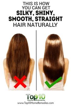 This is How You can Get Silky, Shiny, Smooth, Straight Hair Naturally