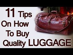 ▶ 11 Luggage Buying Tips | How To Buy Quality Travel Bags | Man's Guide To Luggage Purchasing - YouTube