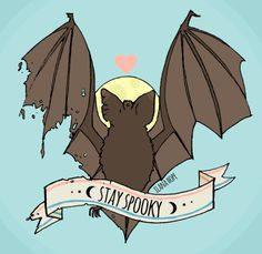 Stay Spooky! bat by ilanahopeart