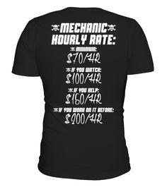 Mechanic Hourly Rate  Machinist shirt, Machinist mug, Machinist gifts, Machinist quotes funny #Machinist #hoodie #ideas #image #photo #shirt #tshirt #sweatshirt #tee #gift #perfectgift #birthday #Christmas