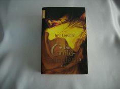 158) Buch: Die Goldhändlerin,  Autorin: von Iny Lorentz, Historien-Roman, Preis 8€
