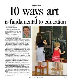 WNCParent August 2011; 10 Ways Art is Fundamental to Education by Jen Van't Hul of The Artful Parent. Article on page 39