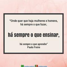 Sempre há alguém para ensinar. Paulo Freire ExamTime, transforma seu potencial de aprendizagem