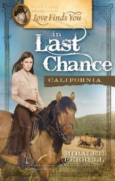 Love Finds You in Last Chance, California (Love Finds You, Book 5) by Miralee Ferrell http://www.amazon.com/dp/1934770396/ref=cm_sw_r_pi_dp_GutWub0E1KAA2