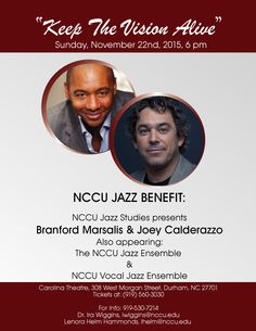 """What are you doing this weekend? Join our fabulous co-hosts; six-time GRAMMY nominee, jazz vocalist Nnenna Freelon and former """"Good Morning America"""" anchor David Hartman on Sunday, November 22nd, 6 pm at the Carolina Theatre for the North Carolina Central University """"Keep The Vision Alive"""" Jazz Benefit. Info and tickets at this link http://www.carolinatheatre.org/events/branford-marsalis-0"""