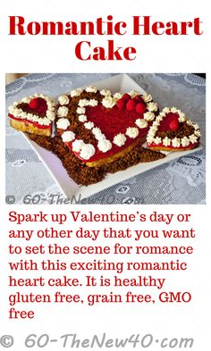 Romantic Heart Cake -  Spark up Valentine's day or any other day that you want to set the scene for romance with this exciting romantic heart cake. It is healthy gluten free, grain free, GMO free. On a print friendly page http://60-thenew40.com/romantic-heart-cake/