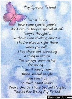 Ideas Birthday Quotes For Best Friend Friendship Poems Words For 2019 Special Friend Quotes, Best Friend Poems, Special Friends, Special People, Happy Birthday Wishes For A Friend, Poems About Best Friends, Amazing Friend Quotes, Thank You Best Friend, Thank You Quotes For Friends