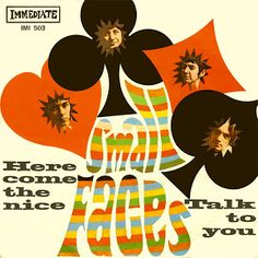 """The Small Faces' """"Here Come The Nice"""" b/w """"Talk To You"""" 45 picture sleeve Vinyl Cover, Cover Art, Cd Cover, Beatles, Steve Marriott, Faces Band, Band Posters, Rock Posters, Concert Posters"""