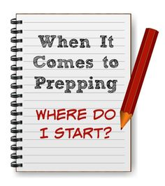 """Prepping from scratch is never easy. Get an answer to the question """"When it comes to prepping, where do I start?""""  via www.BackdoorSurvival.com"""