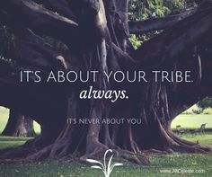 It's about your tribe. It's about them. It's never about you. Important to remember with your marketing. #marketing