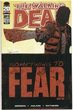 The Walking Dead #102 / Something To Fear / 1st Print Image Comics / Negan / Selling Now!!!
