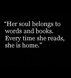 i kneel before the notion that if, I ever , come second too books and third to that of those words in those books. for i know words formed in awe of true love is the bridge to your soul. The Words, I Love Books, Good Books, Book Memes, True Quotes, Best Book Quotes, Girl Quotes, Funny Book Quotes, She Is Quotes