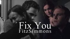 Fitz + Simmons   Fix You - Agents of S.H.I.E.L.D. S02E06 - A Fractured House