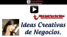 Ideas Creativas De Negocios.