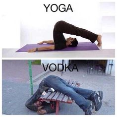 Yoga vodka image Image tagged in yoga vodka. Pin On Yoga And Vodka Funny Picture . Vodka Humor, Drunk Humor, Funny Jokes, Vodka Funny, Memes Humor, Yoga Vodka, Funny Photos, Funny Images, Chistes