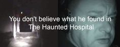What Happened When a Paranormal Investigator spent the night alone in the Haunted Hospital