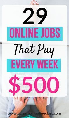 28 Work At Home Jobs That Pay Weekly Online Jobs From Home Work