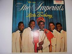 """WE ARE THE IMPERIALS FEATURING LITTLE ANTHONY LP (12""""/33 rpm) The Imperials Featuring Little Anthony, http://www.amazon.com/dp/B01BPCZ894/ref=cm_sw_r_pi_dp_u13Vwb0DCPRRN"""