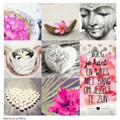Volg je hart en wees niet bang jezelf te zijn