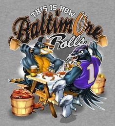 Raven and Oriole Bird Together | RAVENS-ORIOLES-CRABS-T-SHIRT-Grey-2XL-This-is-How-Baltimore-Rolls-TWO ...