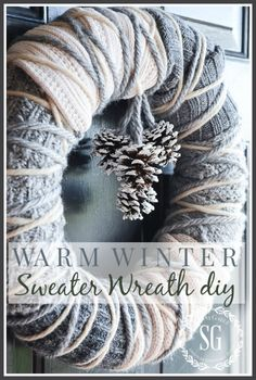 stonegable WARM WINTER SWEATER WREATH http://www.stonegableblog.com/warm-winter-sweater-wreath/ via bHome https://bhome.us
