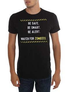 Zombie Safety.  Always be alert!