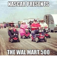 Memes, Nascar, and Walmart: NASCAR PRESENTS THE WALMART 500