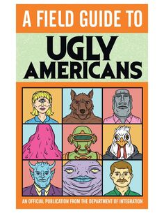 guide to Ugly americans