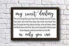 Darling Sign,The One Thing That You Have That Nobody Else Has Is You Quote,Children Room Decor,Children Gift,Nursery Sign,Baby Shower Gift by doudouswooddesign on Etsy